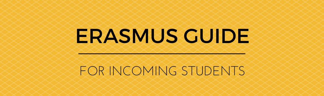 Erasmus Guide for Incoming Students